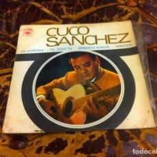 Discos de vinilo: SINGLE / EP. CUCO SÁNCHEZ. LA LLORONA-TÚ, SÓLO TÚ-ARRIEROS SOMOS-VENCIDA. 1967. Lote 297080993