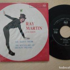 Discos de vinilo: RAY MARTIN Y SU ORQUESTA - THE MIME'S THEME / THE BOULEVARD OF BROKEN DREAMS (SINGLE DE 1961). Lote 297081608