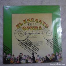 Discos de vinilo: EL ENCANTO DE LA OPERA. FRAGMENTOS - LP 1990 - CÍRCULO DE LECTORES - PRECINTADO. Lote 297082278