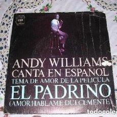 Discos de vinilo: ANDY WILLIAMS CANTA EN ESPAÑOL EL PADRINO / IMAGINE 197. Lote 297083858