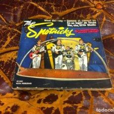Discos de vinilo: SINGLE / EP. THE SPOTNICKS. WHAT DID I SAY?. COMME ÇI, COME ÇA. EN UN LUGAR DE TEXAS... 1963. Lote 297084238