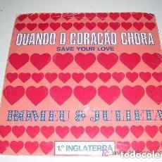 Discos de vinilo: QUANDO O CORAÇAO CHORA ROMEU& JULIETA 1983. Lote 297084493