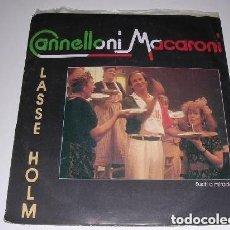 Discos de vinilo: CANNELLONI MACARONI LASSE HOLM 1986. Lote 297084583