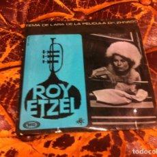 Discos de vinilo: SINGLE / EP. ROY ETZEL. PELÍCULA DR. ZHIVAGO. TEMA DE LARA-LA ÚLTIMA ROSA DE VERANO... 1966. Lote 297088328