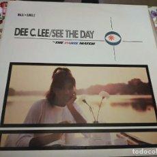 "Discos de vinilo: DEE C. LEE – SEE THE DAY.1985. SELLO: CBS – A 12.6570 (SS) .(12""), NUEVO. MINT / NEAR MINT. Lote 297093088"