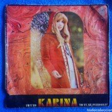 Discos de vinilo: KARINA - TU Y YO - YO TE SE PERDONAR. Lote 297101748