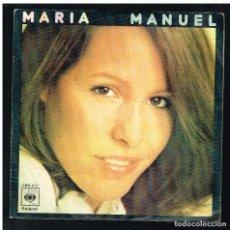 Discos de vinilo: MARIA - MANUEL / TE IRAS AMOR - SINGLE 1976. Lote 297106163