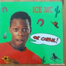 Discos de vinilo: ICE MC - OK CORRAL ! (MX) EUROHOUSE 1990. Lote 297107343