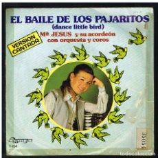 Discos de vinilo: MARIA JESUS Y SU ACORDEON - EL BAILE DE LOS PAJARITOS / BENIDORM, BENIDORM - SINGLE 1981. Lote 297111358