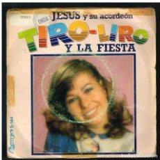 Discos de vinilo: MARIA JESUS Y SU ACORDEON - EL TIRO LIRO / LA FIESTA - SINGLE 1982. Lote 297111713