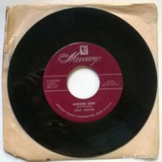Discos de vinilo: LOUIS JORDAN. DOC DOC/ MORNING LIGHT. MERCURY, USA 1957 SINGLE. Lote 297112303