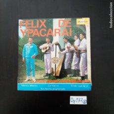 Discos de vinilo: FELIX DE YPACARAI. Lote 297112793