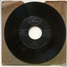 Discos de vinilo: LOUIS JORDAN. FIRE/ ELLA MAE. MERCURY, USA 1957 SINGLE. Lote 297112878
