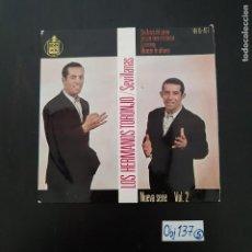 Discos de vinilo: LOS HERMANOS TORONJO. Lote 297112958