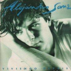 Discos de vinilo: ALEJANDRO SANZ - VIVIENDO DEPRISA / LP WEA DE 1991 / CON ENCARTE / BUEN ESTADO RF-10766. Lote 297148603