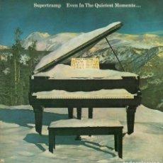Discos de vinilo: SUPERTRAMP - EVEN IN THE QUIETEST MOMENTS.../ LP AM RECORDS 1977 / BUEN ESTADO RF-10772. Lote 297149168