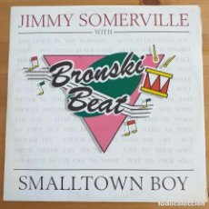 Discos de vinilo: JIMMY SOMERVILLE WHIT BRONSKI BEATS - SMALLTOWN BOY (MX) 1991. Lote 297156518