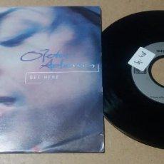 Discos de vinilo: OLETA ADAMS / GET HERE / SINGLE 7 PULGADAS. Lote 297160623