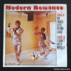 Discos de vinilo: MODERN ROMANCE - NO PARES ESTE RITMO LOCO / I CAN'T - SINGLE PROMOCIONAL 1983 - WEA. Lote 297161183