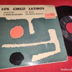 Discos de vinilo: LOS CINCO LATINOS ANGELINA/EL MUNDO QUE NOS RODEA/TE DIRE/LAS HOJAS MUERTAS EP 7'' 1960 FONTANA. Lote 297165753