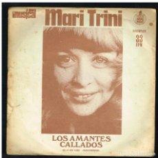 Discos de vinilo: MARI TRINI - LOS AMANTES CALLADOS / FRAGMENTOS DE ALCATRAZ, MAYA - DISCOFLEX 1975 PROMO GRAN MUSICAL. Lote 297173773