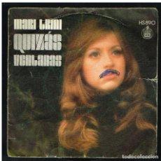 Discos de vinilo: MARI TRINI - QUIZAS / VENTANAS - SINGLE 1972. Lote 297174138