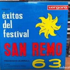 """Discos de vinilo: FRANCISCO BURRULL AL PIANO CON ACOMPAÑAMIENTO RÍTMICO - ÉXITOS DEL FESTIVAL SAN REMO 63 (7"""", EP). Lote 297236063"""