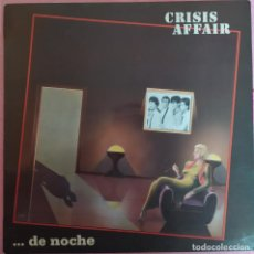 Discos de vinilo: LP CRISIS AFFAIR - ... DE NOCHE - SNIF LD 4012 - SPAIN PRESS (EX+/EX+). Lote 297280743