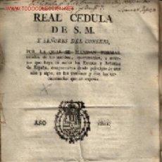 Documentos antiguos: 2 DOCUMENTOS RELACCIONADOS 1801 - 1802 ... 1ºCEDULA DE S.M Y 2º REAL ORDE DE S.M. . Lote 23010259