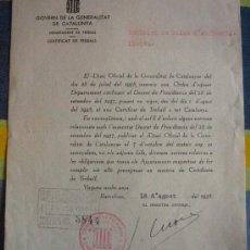 Documentos antiguos: DOCUMENTO TAMAÑO CUARTILLA, GOVERN DE LA GENERALITAT, SOBRE CERTIFICAT DE TREBALL, 1938. Lote 4226782