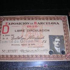 Documentos antiguos: CARNET, EXPOSICION DE BARCELONA 1930, LIBRE CIRCULACION. Lote 7970011