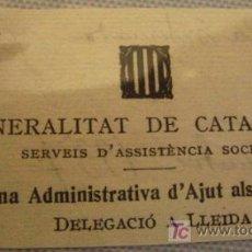 Documentos antiguos: ETIQUETA DE 8X4, GENERALITAT DE CATALUNYA, OFICINA ADMINISTRATIVA D'AJUT ALS REFUGIATS. Lote 5550199