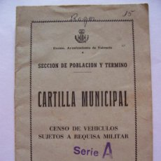 Documentos antiguos: CARTILLA MUNICIPAL DE CENSO DE VEHICULOS SUJETOS A REQUISA MILITAR, VALENCIA 1963. Lote 20212304