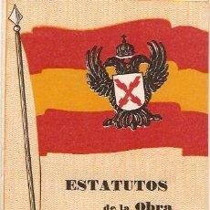 Documentos antiguos: ESTATUTOS DE LA OBRA NACIONAL COPORATIVA . Lote 5996139