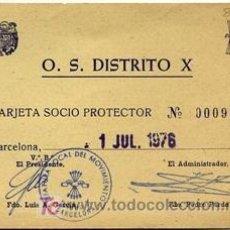 Tarjeta de Socio Protector Distrito X de Barcelona. Movimiento Nacional.