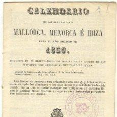 Documentos antiguos: CALENDARIO PARA MALLORCA, MENORCA E IBIZA DEL AÑO 1856 IMPRENTA GUASP PALMA.. Lote 23233791