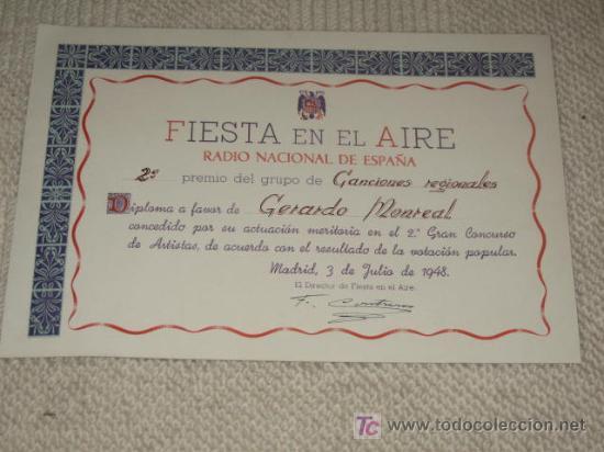 DIPLOMA DEL CONCURSO DE RADIO NACIONAL DE ESPAÑA FIESTA EN EL AIRE 1948 AL TENOR GERARDO MONREAL (Coleccionismo - Documentos - Otros documentos)