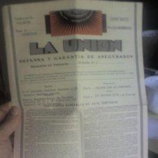 Documentos antiguos: SEGUROS LA UNION.-VALENCIA -1934. CONTRATO . Lote 24056716
