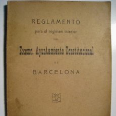 Documentos antiguos: REGLAMENTO REGIMEN INTERIOR AYUNTAMIENTO BARCELONA 1891. Lote 8278768