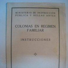Documentos antiguos: LIBRETO COLONIAS EN REGIMEN FAMILIAR. INSTRUCCIONES. Lote 8821785