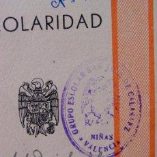 Documentos antiguos: CARTILLA DE ESCOLARIDAD SAN JOSE CALASANZ VALENCIA 60 - 61 . Lote 12801643