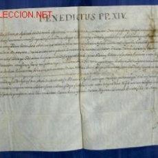 Documentos antiguos: BREVE PAPAL PAPA BENEDICTO XIV AÑO 1748 SIGLO XVIII. Lote 16027862
