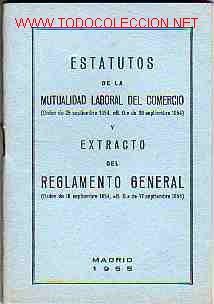 ESTATUTOS EN FORMATO DE PEQUEÑO LIBRO DE LA MUTUALIDAD LABORAL (Coleccionismo - Documentos - Otros documentos)