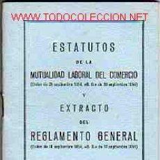 Documentos antiguos: ESTATUTOS EN FORMATO DE PEQUEÑO LIBRO DE LA MUTUALIDAD LABORAL. Lote 17701229
