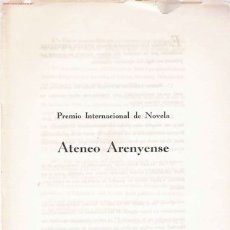 Documentos antiguos: * ARENYS DE MAR * BASES DEL 1ER PREMIO INTERNACIONAL DE NOVELA ATENEO ARENYENSE. Lote 24464053