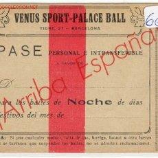 Documentos antiguos: PASE VENUS SPORT. Lote 2239827