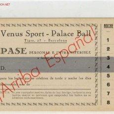 Documentos antiguos: PASE VENUS SPORT. Lote 1674414