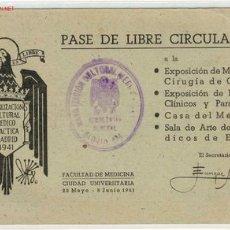 Documentos antiguos: PASE DE LIBRE CIRCULACION FACULTAD DE MEDICINA 1941. Lote 1674678
