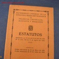 Documents Anciens: MUTUALIDAD LABORAL DE LA INDUSTRIA SIDEROMETALURGICA DE VALENCIA, CASTELLÓN, ALICANTE Y BALEARES-. Lote 26598693