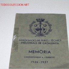 Documentos antiguos: MEMORIA PERITS INDUSTRIALS 1936-37. Lote 2645680
